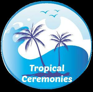 Tropical Ceremonies